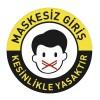 Maskesiz Giriş Kesinlikle Yasaktır 50x50 CM Zemin Sticker